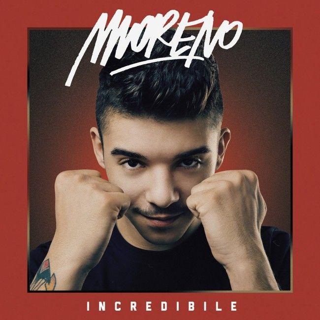 Moreno, Incredibile: tracklist e copertina del nuovo album in uscita il 1° aprile 2014