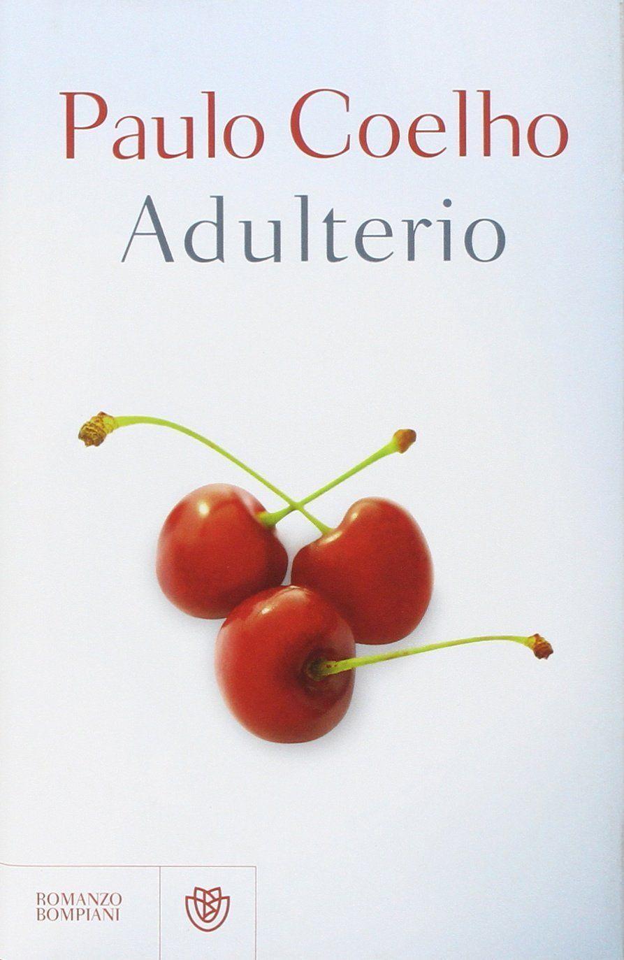 Adulterio di Paulo Coelho: trama e recensione dell'ultimo romanzo dello scrittore brasiliano