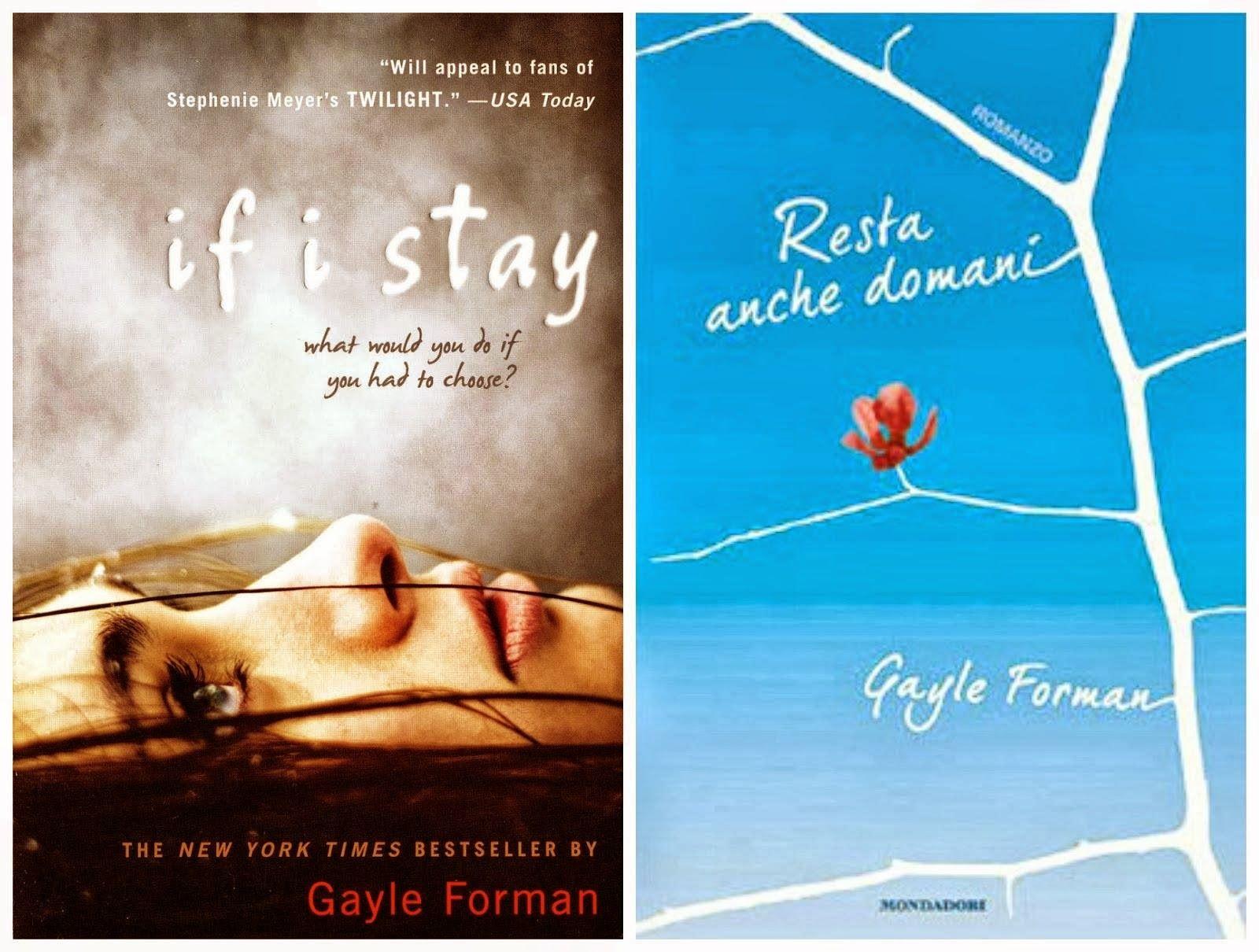 Resta anche domani di Gayle Forman: recensione e trama del libro che ha ispirato il film