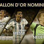 Pallone d'oro 2014: Messi, Ronando e Neuer i finalisti