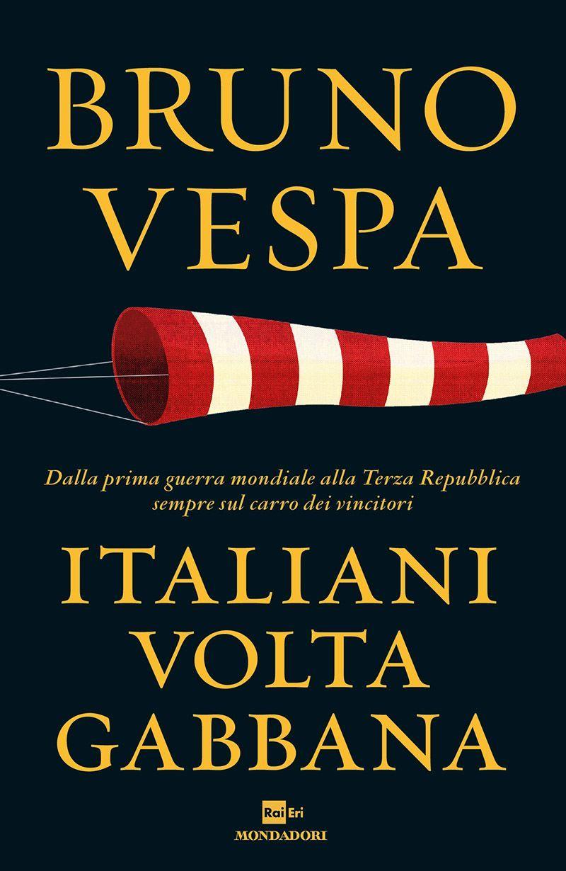 Italiani Voltagabbana di Bruno Vespa 150x150