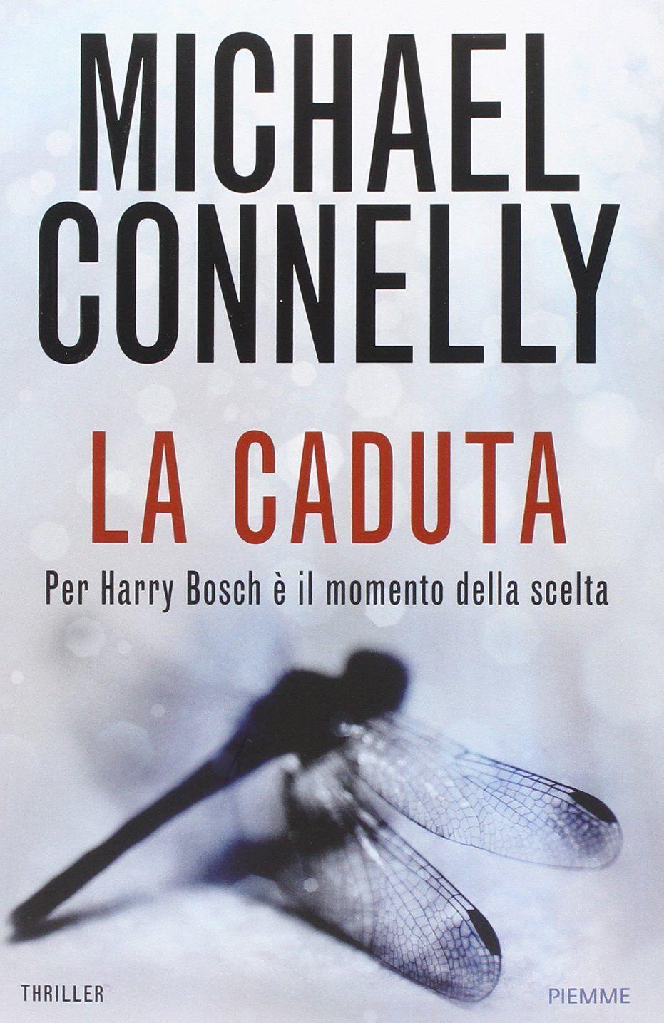 La caduta Michael Connelly