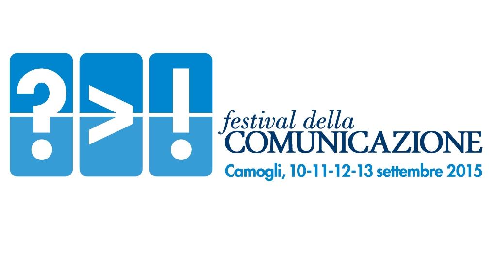 Festival della Comunicazione 2015: tutti gli ospiti e gli eventi in programma