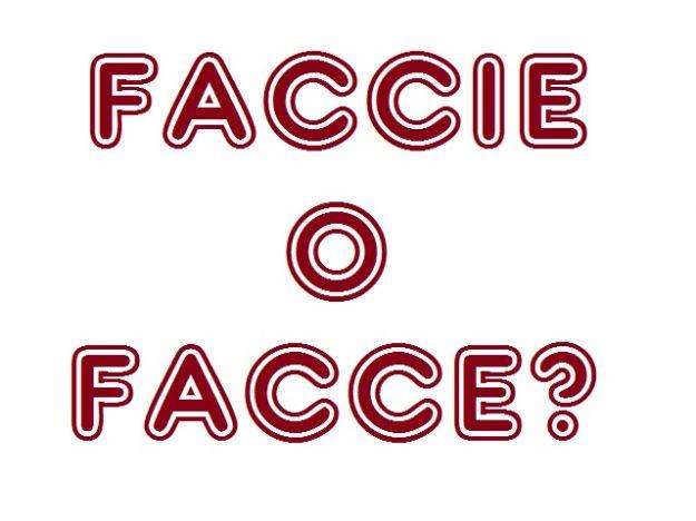 Si scrive faccie o facce? Il plurale delle parole che finiscono in -cia e -gia