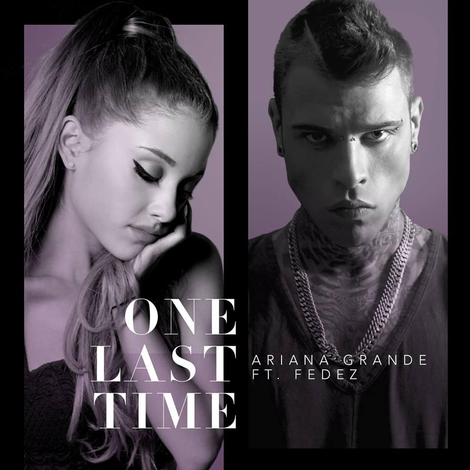 Ariana Grande Fedez One Last Time copertina