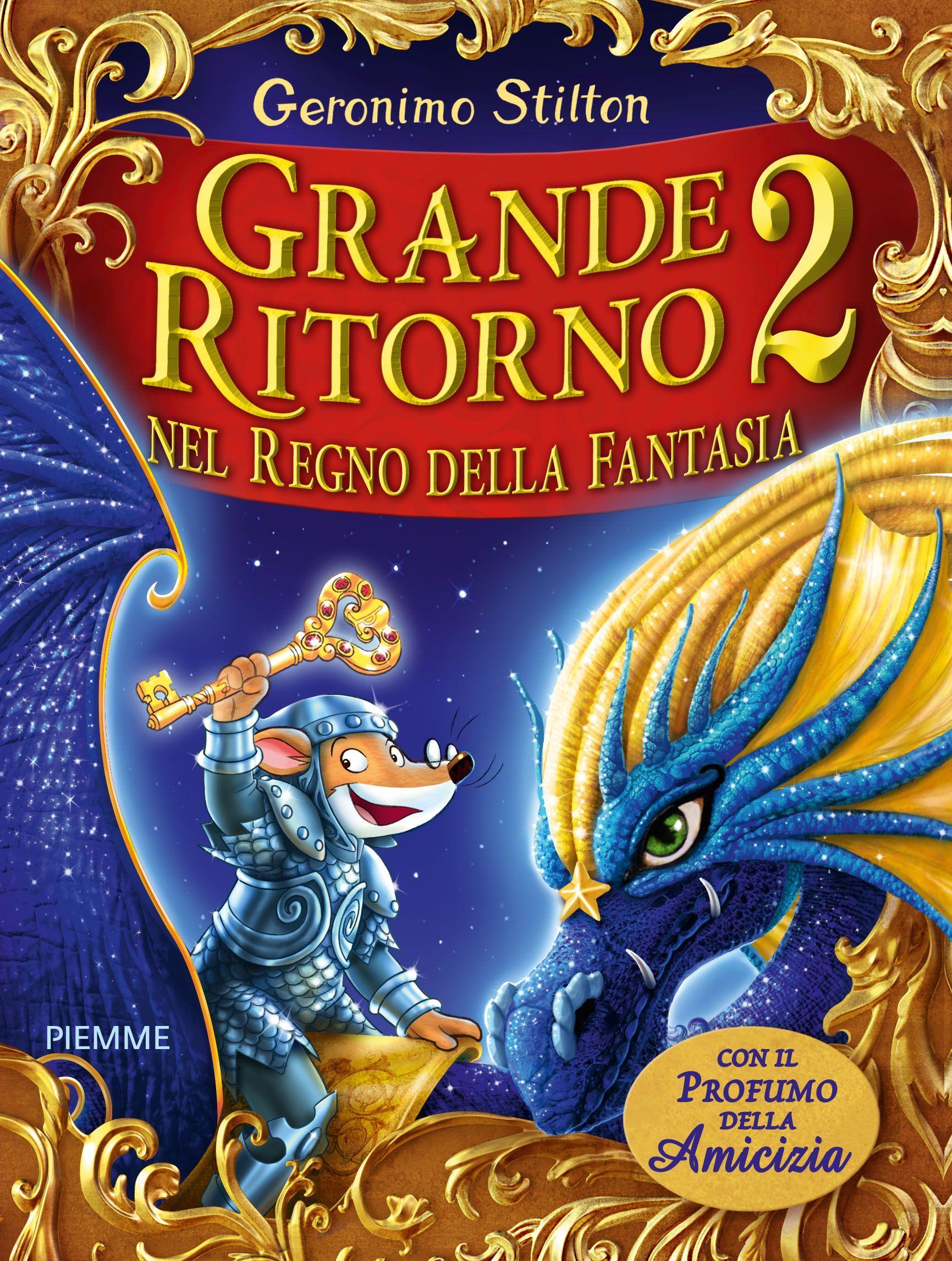 grande ritorno nel regno della fantasia 2, geronimo stilton