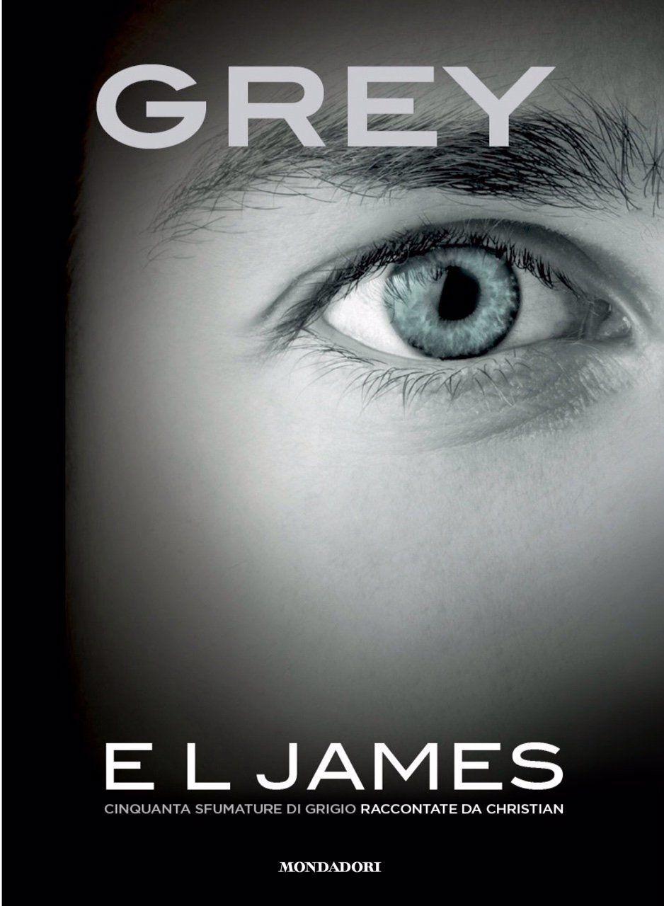grey, cinquanta sfumature di grigio raccontate da christian, libro e.l. james