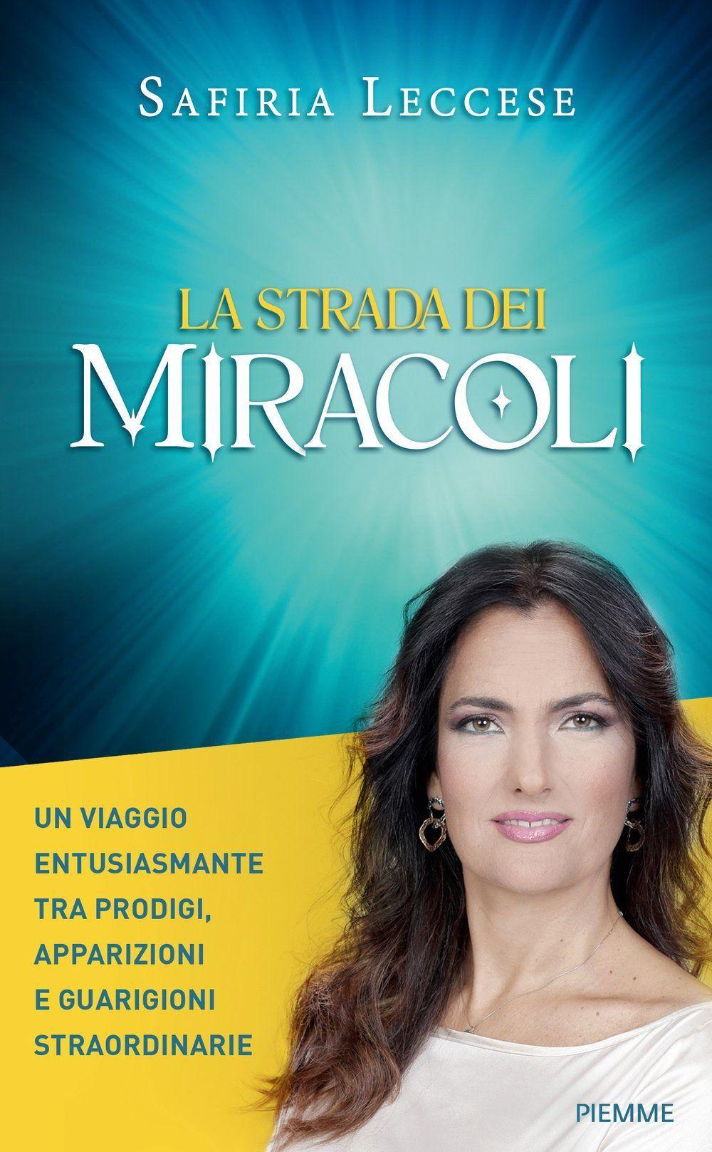 la strada dei miracoli, libro safiria leccese