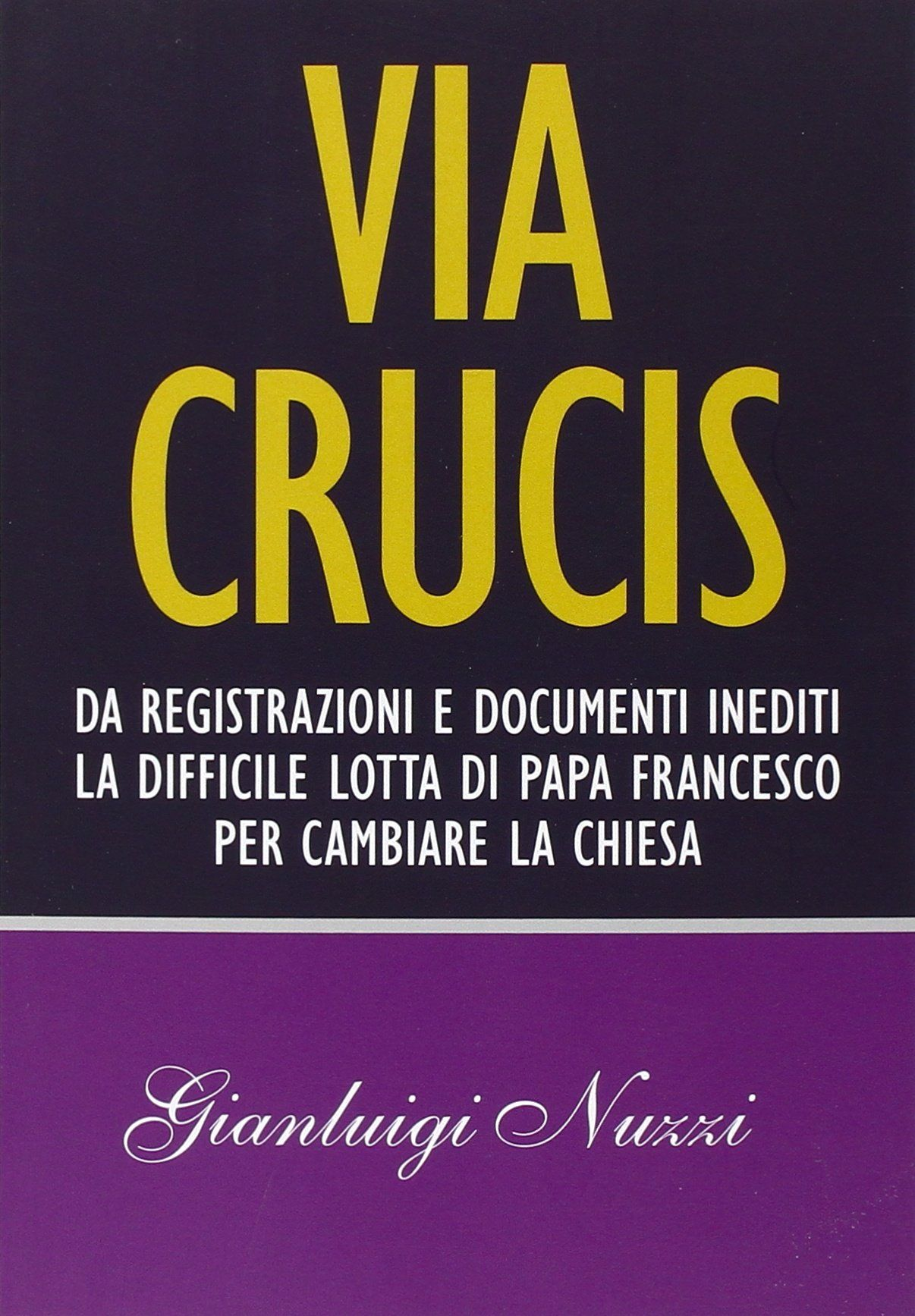 via crucis, cover libro nuzzi