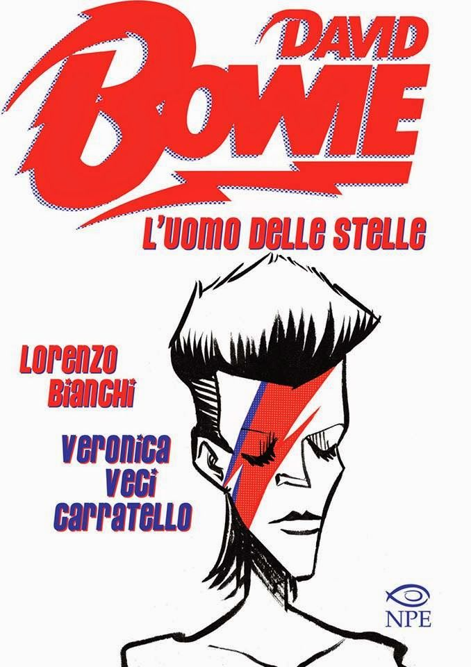 David Bowie. L'uomo delle stelle, Lorenzo Bianchi e Veronica Veci Carratello, cover