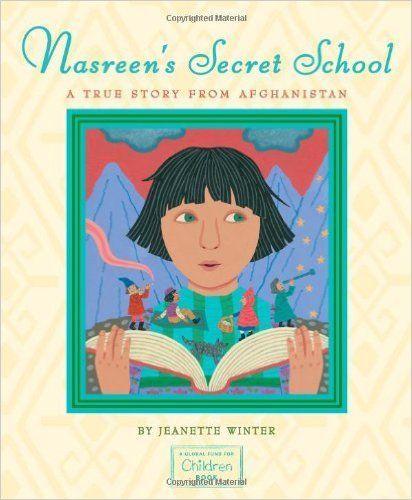 Nasreen's Secret School. A True Story from Afghanistan, libro