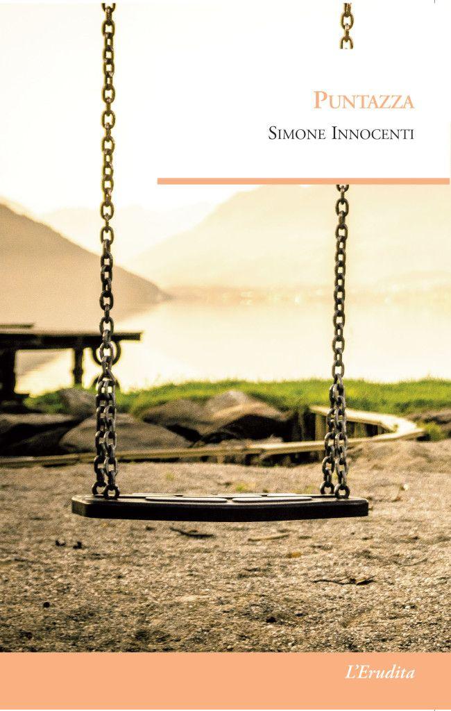 Puntazza, il libro d'esordio di Simone Innocenti