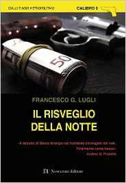 Il risveglio della notte, Francesco G. Lugli