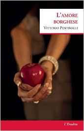 L'amore borghese, Vittorio Pentimalli