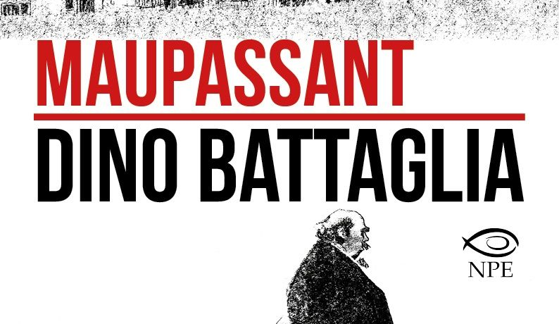 Dino Battaglia: i Racconti della guerra franco-prussiana di Maupassant