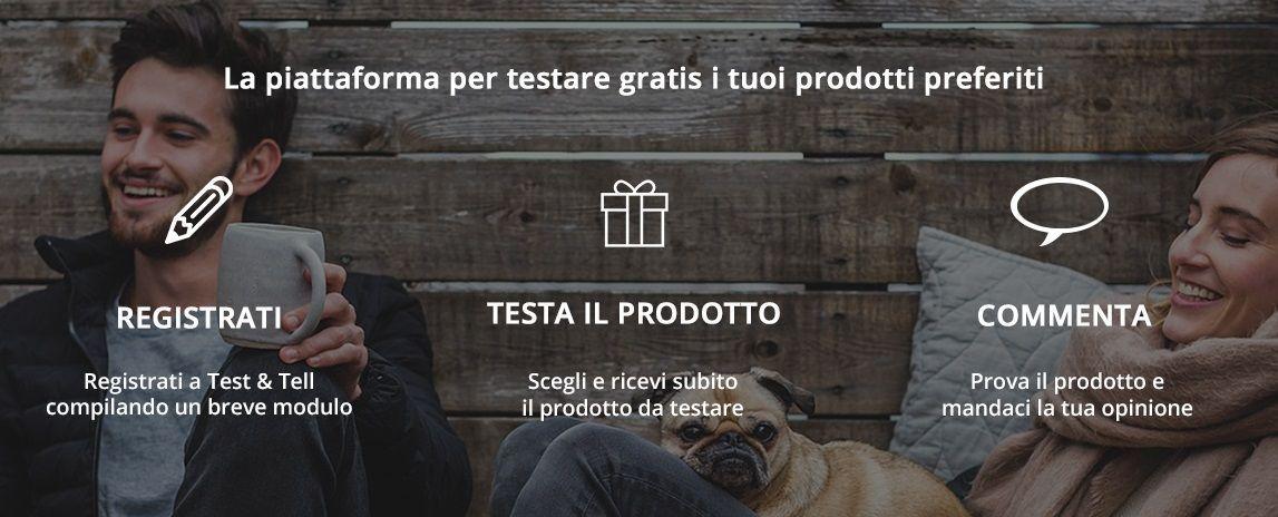 Con Test&Tell di NanoPress prova gratis i prodotti e renditi utile agli altri utenti