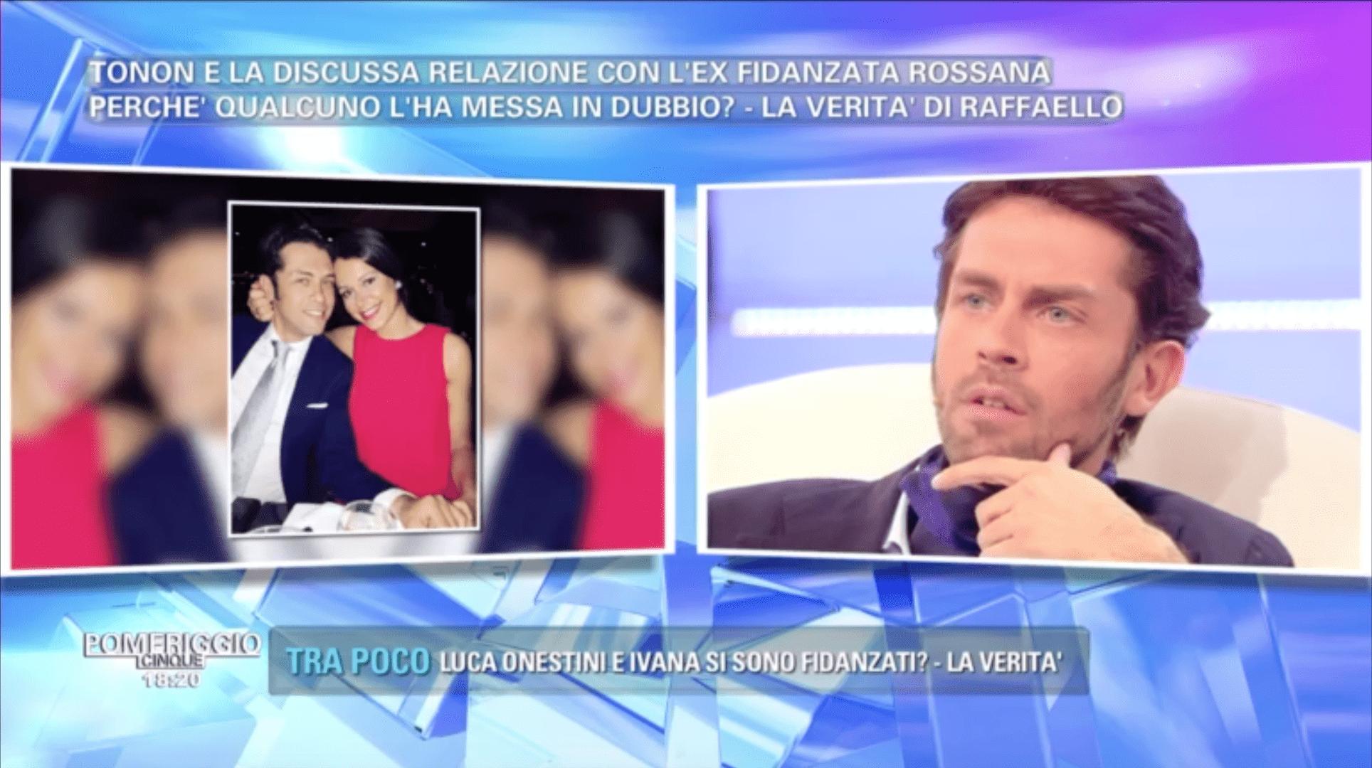 Pomeriggio 5, Raffaello Tonon sull'ex fidanzata Rossana: 'Ho sofferto, ma è tutto vero'