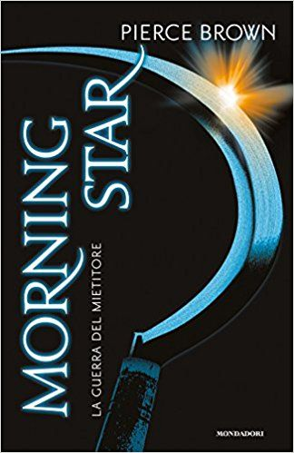 Morning Star. La guerra del mietitore