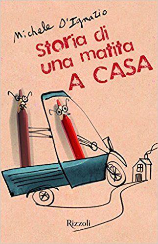 STORIA DI UNA MATITA. A CASA