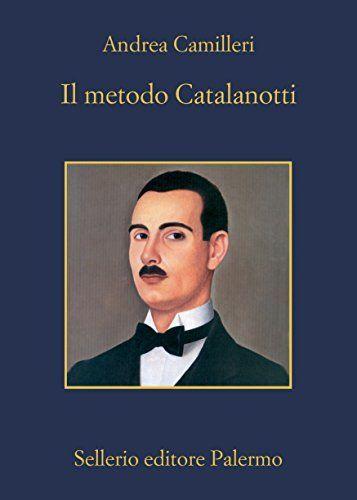libri 2018 il metodo catalanotti camilleri