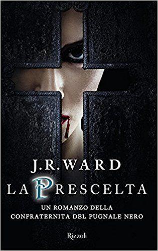 libri fantasy 2018 la prescelta ward