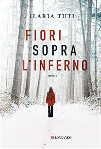 libri thriller 2018 fiori sopra l'inferno