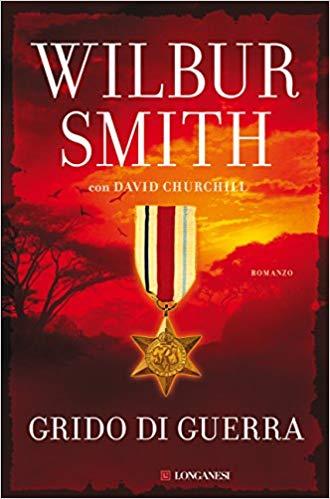libri thriller 2018 grido di guerra wilbur smith