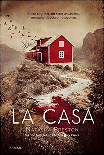 libri thriller 2018 la casa