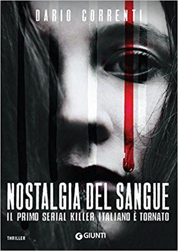 libri thriller 2018 nostalgia del sangue