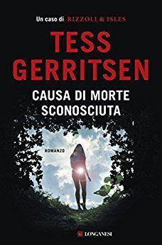 libri thriller 2018 tess gerritsen