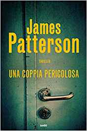 libri thriller 2018 una coppia pericolosa patterson