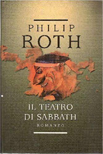 philip roth libri più belli il teatro di sabbath