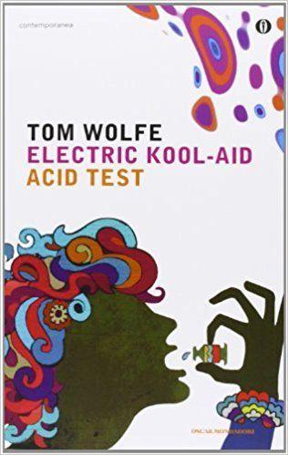 tom wolfe libri electric kool aid