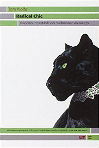 tom wolfe libri radical chic