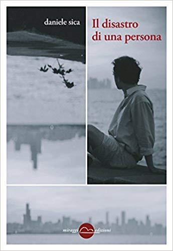 libri autunno 2018 Il disastro di una persona