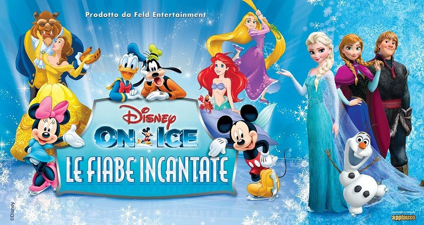 Disney on Ice presenta Le Fiabe incantate: lo spettacolo sul ghiaccio più entusiasmante
