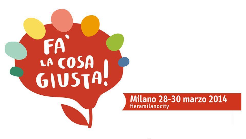 Fa' la cosa giusta 2014, a Milano la fiera del consumo critico