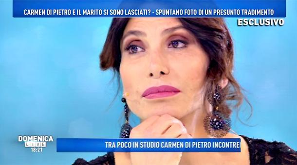 Carmen Di Pietro tradita, la scoperta a Domenica Live