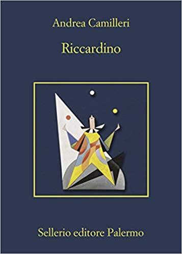 Riccardino, ultimo libro di Andrea Camilleri